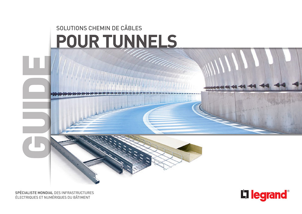 Guide technique solutions chemin de câbles pour tunnels