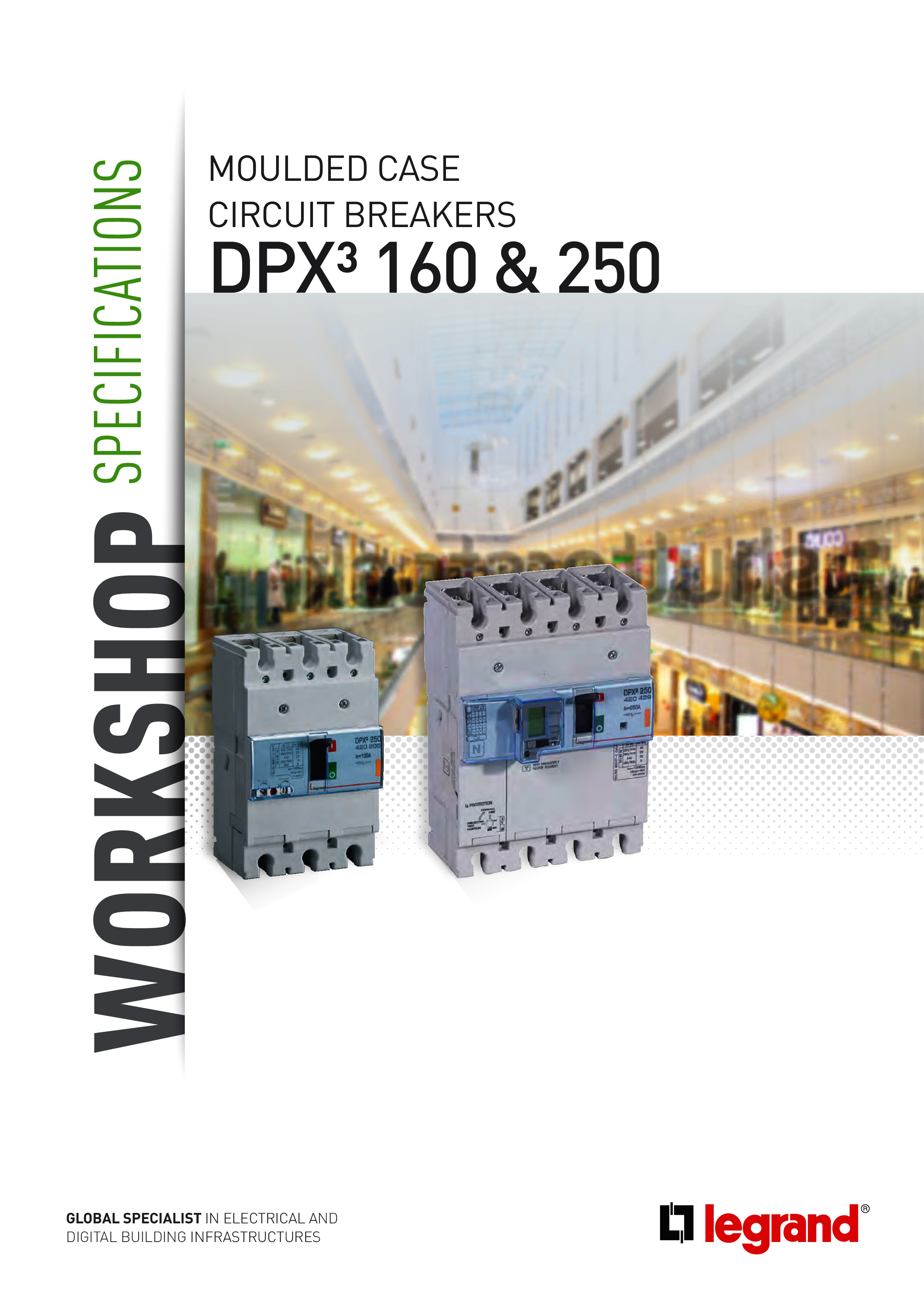 Workshop specifications DPX³ 160 and 250